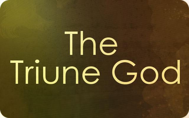 The Triune God